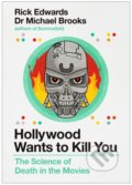 Hollywood Wants to Kill You - Michael Brooks, Rick Edwards