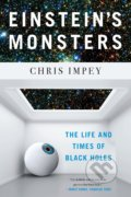 Einstein's Monsters - Chris Impey