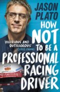 How Not to be a Professional Racing Car Driver - Jason Plato