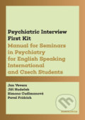 Psychiatric Interview First Kit - Jan Vevera