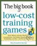 The Big Book of Low-Cost Training Games - Mary Scannell