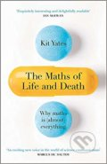 The Maths of Life and Death - Kit Yates