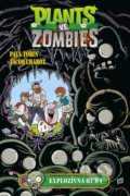 Plants vs. Zombies: Explozívna huba - Paul Tobin, Ron Chan