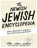 The Newish Jewish Encyclopedia - Stephanie Butnick, Liel Leibovitz, Mark Oppenheimer