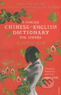 A Concise Chinese-English Dictionary for Lovers - Guo Xiaolu