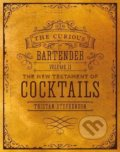 The Curious Bartender (Volume 2) - Tristan Stephenson