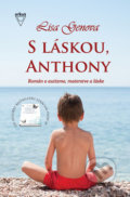 S láskou, Anthony - Lisa Genova