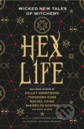 Hex Life - Kelley Armstrong, Rachael Caine, Sherrilyn Kenyon