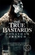 The True Bastards - Jonathan French