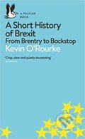 A Short History of Brexit - Kevin O'Rourke