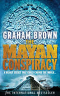The Mayan Conspiracy - Graham Brown