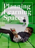Planning Learning Spaces - Murray Hudson, Terry White