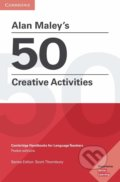 Alan Maley's 50 Creative Activities - Alan Maley