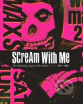 Scream With Me - Tom Bejgrowicz, Jeremy Dean