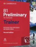 B1 Preliminary for Schools Trainer 1 for the Revised 2020 Exam -