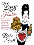 The Lazy Hostess - Babe Scott