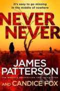 Never Never - James Patterson, Candice Fox