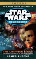 Star Wars: The Unifying Force - James Luceno