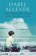 The Infinite Plan - Isabel Allende