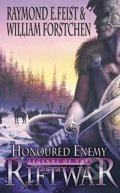 Honoured Enemy - Raymond E. Feist, William R. Forstchen