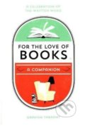 For the Love of Books - Graham Tarrant