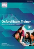 Oxford Exam Trainer B1: Student's Book - Johana Heijmer