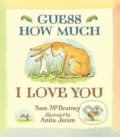 Guess How Much I Love You - Sam McBratney, Anita Jeram (ilustrácie)