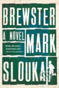 Brewster - Mark Slouka