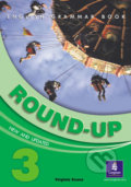 Round-Up 3: Grammar Practice - Students' Book - Virginia Evans