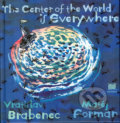 The center of the World is everywhere - Vratislav Brabenec, Matěj Forman (ilustrácie)