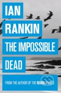 Impossible Dead - Ian Rankin