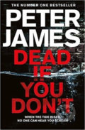 Dead If You Don´t - Peter James
