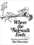 Where the Sidewalk Ends - Shel Silverstein