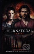 Supernatural - Cold Fire (Supernatural 13) - John Passarella