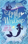Emily Windsnap and the Ship of Lost Souls: Book 6 - Liz Kesslerová