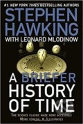 A Briefer History of Time: The Science Classic Made More Accessible - Stephen Hawking