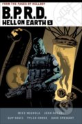 B.P.R.D Hell on Earth (Volume 1) - Mike Mignola, John Arcudi, Guy Davis, Tyler Crook