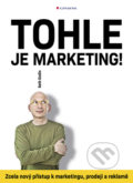 Tohle je marketing! - Seth Godin