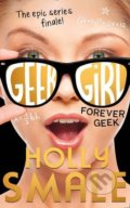 Forever Geek - Holly Smale