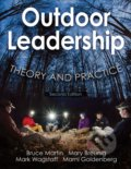 Outdoor Leadership - Bruce Martin, Mary Breunig, Mark Wagstaff, Marni A. Goldenberg