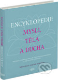 Encyklopedie mysli, těla a ducha - William Bloom, Judy Hall, David Peters