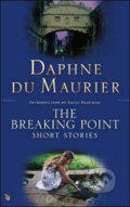 The Breaking Point - Daphne du Maurier