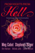 Prom Nights From Hell - Meg Cabot, Stephenie Meyer a kol.