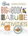 The Big Book of Nature Activities - Jacob Rodenburg, Drew Monkman