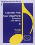 Lieder ohne Worte II / Songs without Words II - Felix Mendelssohn Bartholdy