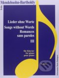 Lieder ohne Worte III / Songs without Words III - Felix Mendelssohn Bartholdy