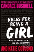 Rules for Being a Girl - Candace Bushnell, Katie Cotugno