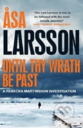 Until Thy Wrath Be Past - Äsa Larsson