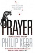 Prayer - Philip Kerr