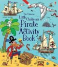 Little Chrildren's Pirate Activity Book - Rebecca Gilpin